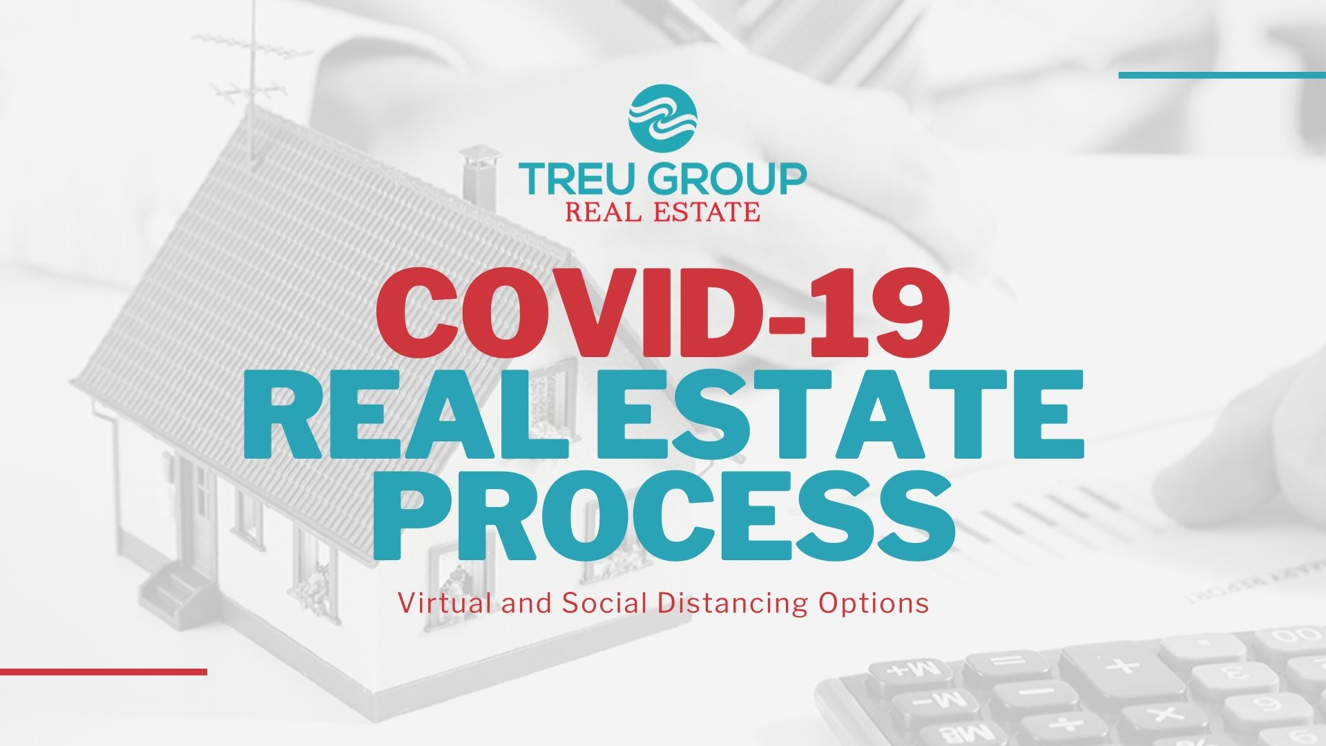 Real Estate Process During COVID-19 Pandemic