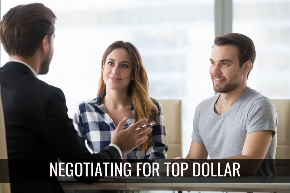 Negotiating for Top Dollar