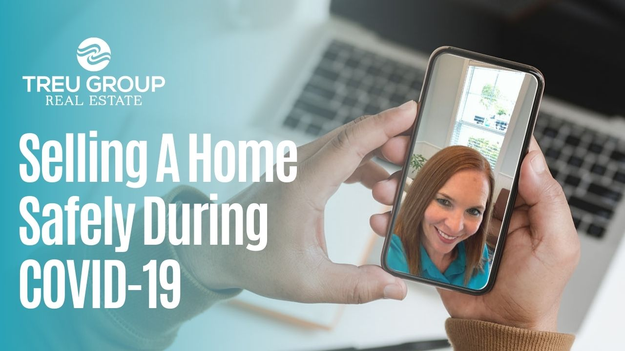 Selling a Home Safely During COVID-19
