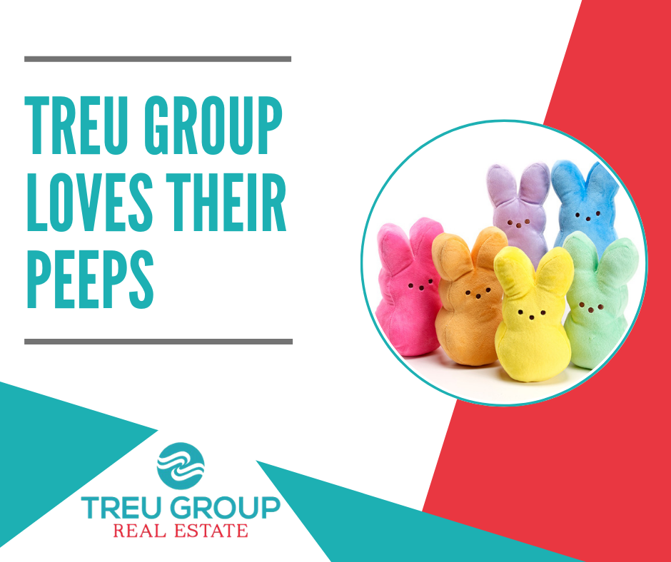 Treu Grop Loves their Peeps