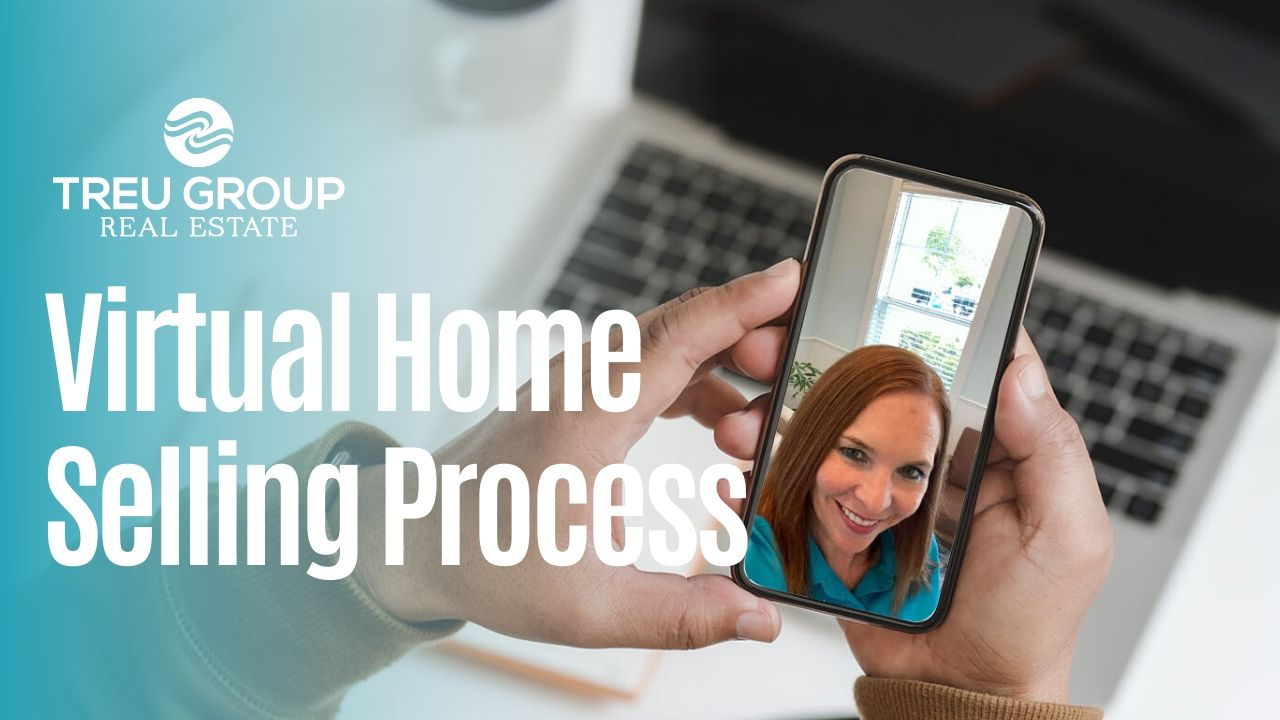 Virtual Home Selling: Real Estate Home Selling Process During COVID-19