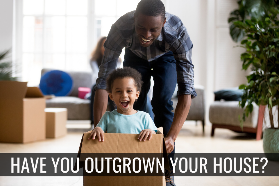 outgrown_your_home