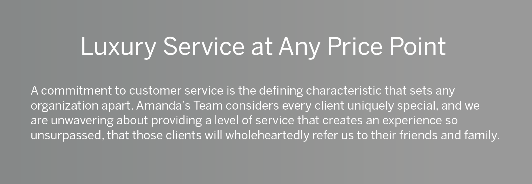 Luxury Service at any Price point