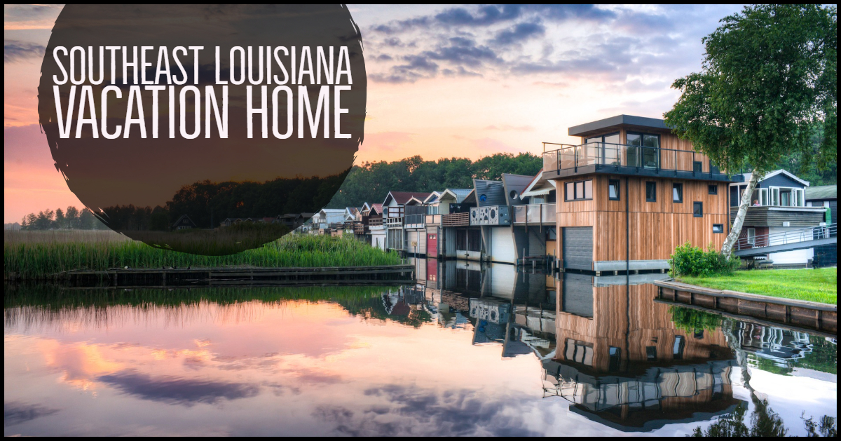 Southeast Louisiana Vacation Home