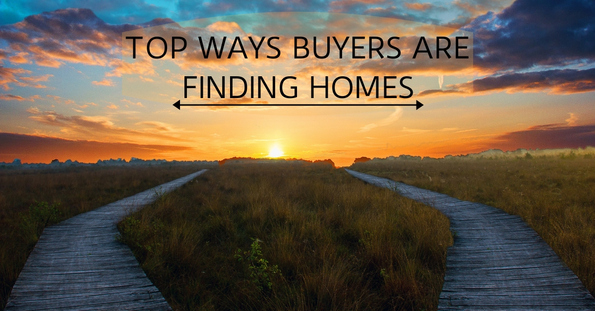 Top Ways Buyers Are Finding Homes