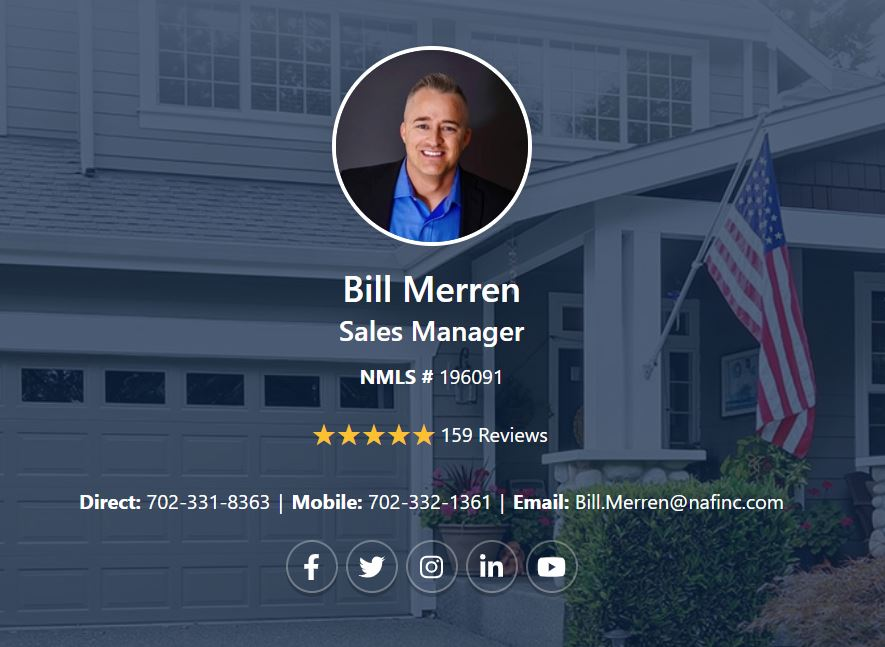 Bill Merren is Loan Advisor with New American Funding in Las Vegas Nevada