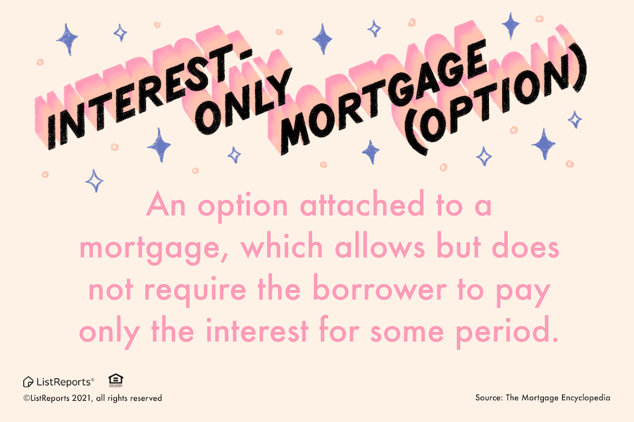 interest-only-mortgage definition seevegashomes
