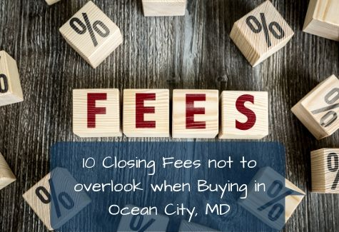 Closing Fees IO Fees for a Buyer Ocean City MD
