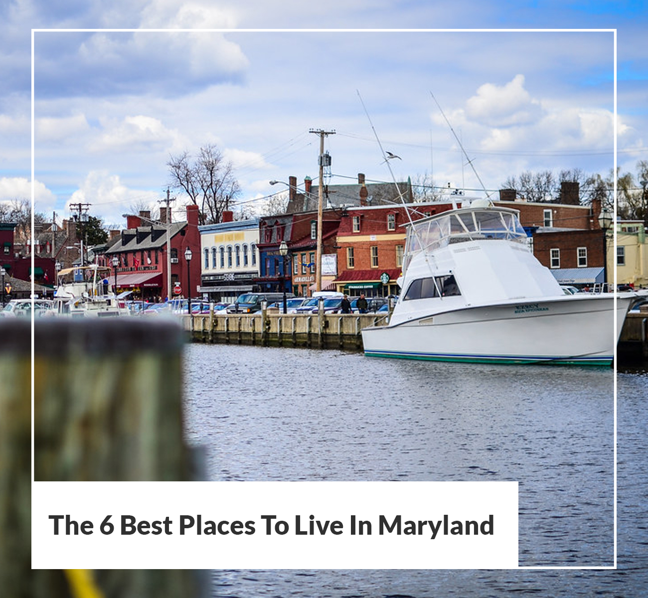 Best Places to Live Maryland