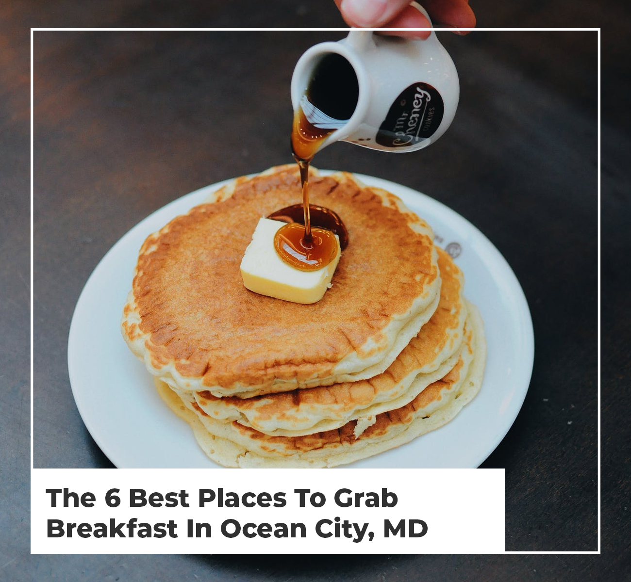 Best Places For Breakfast Ocean City, MD