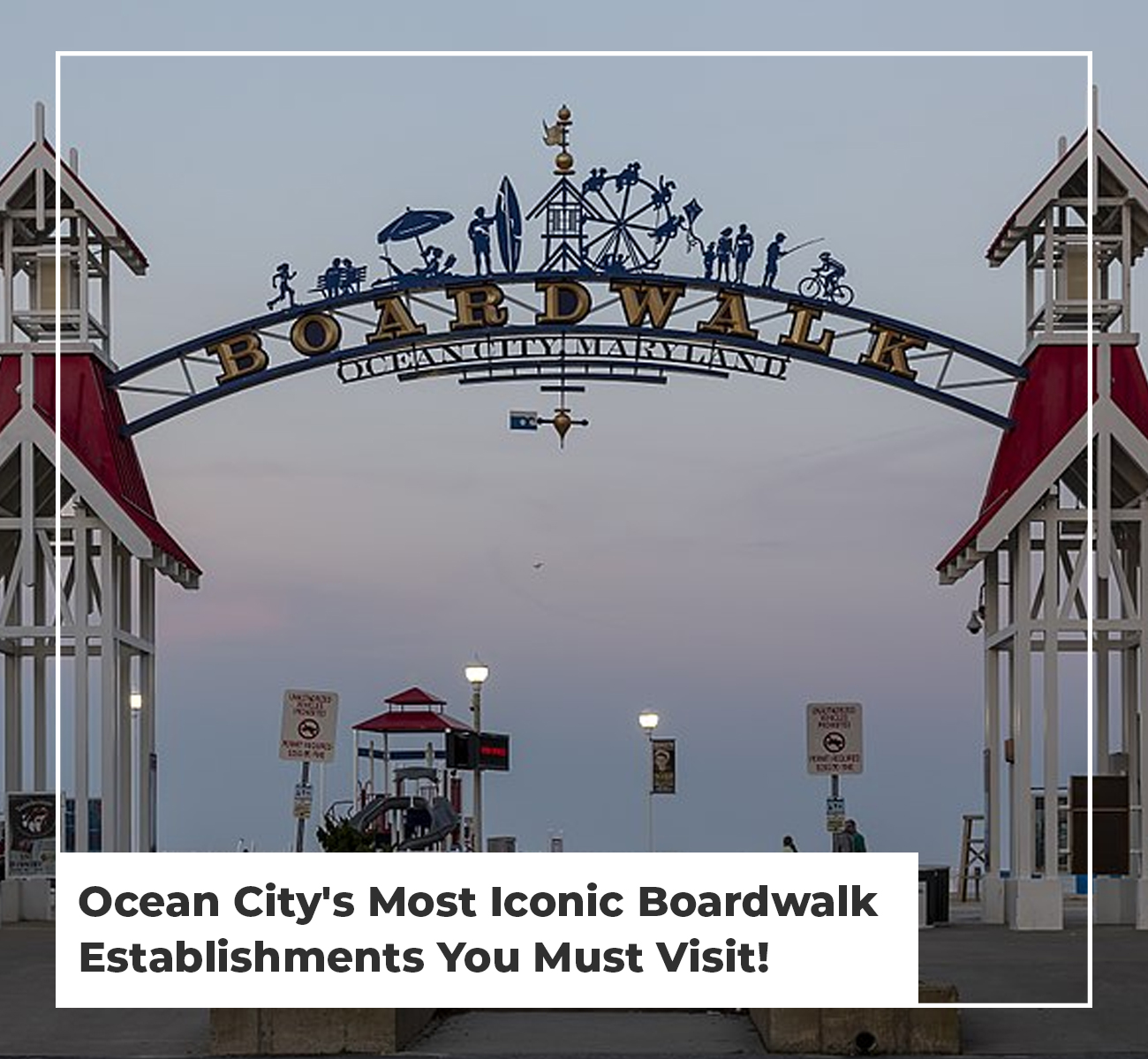 Ocean City's Boardwalk Establishments
