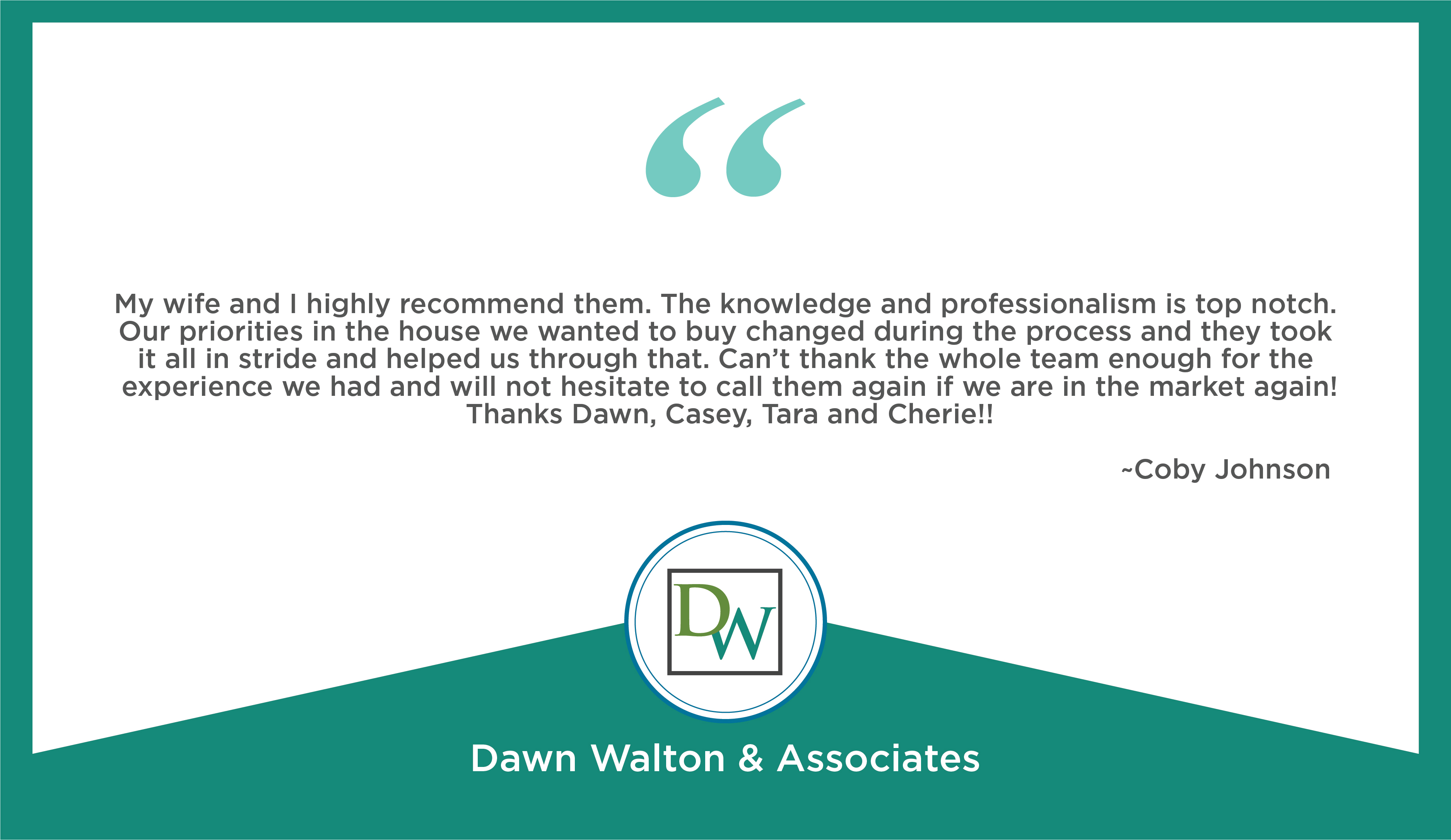 Dawn Walton and Associates Testimonials - DWA Team
