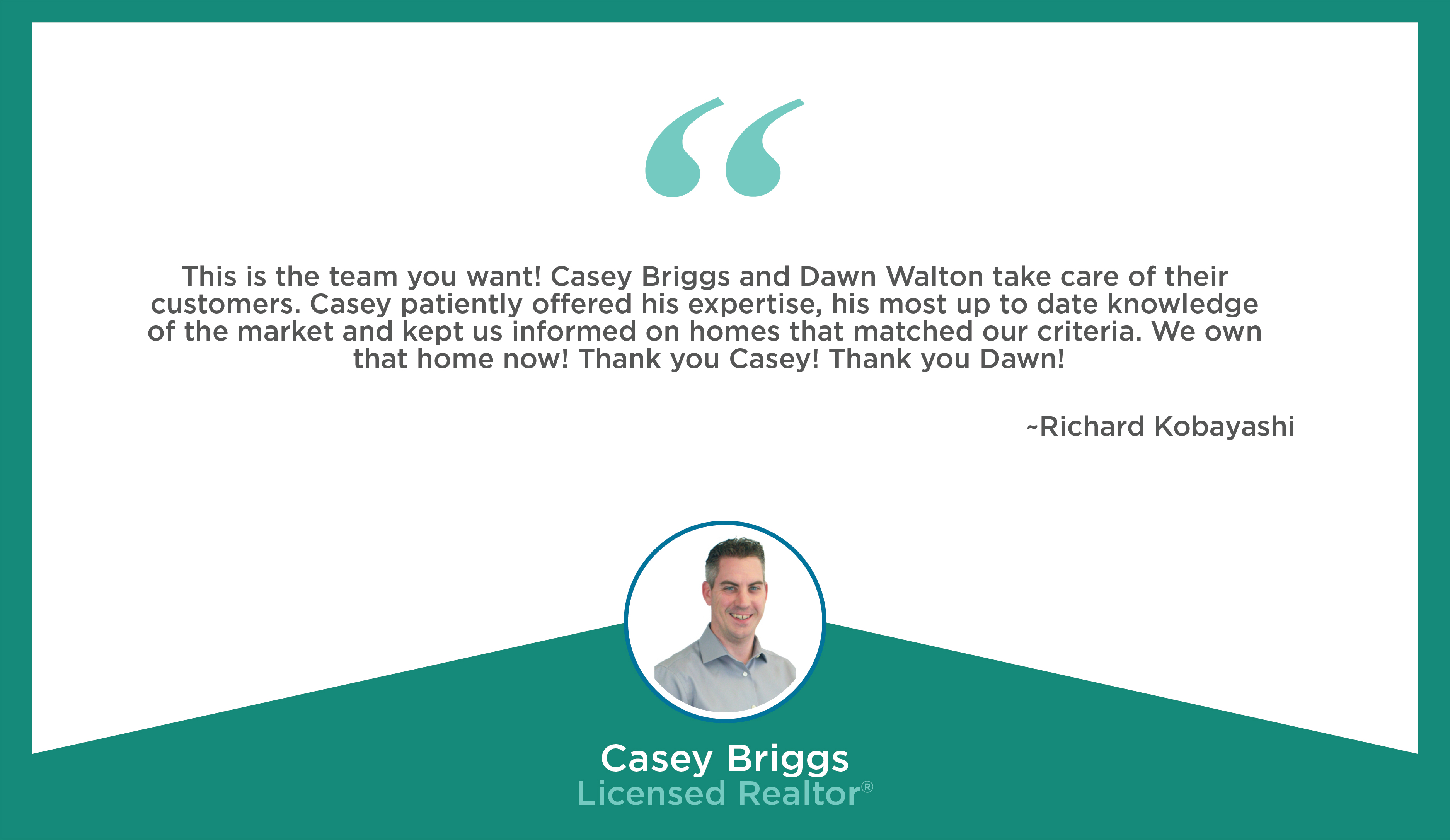 Dawn Walton and Associates Testimonials - Casey Briggs