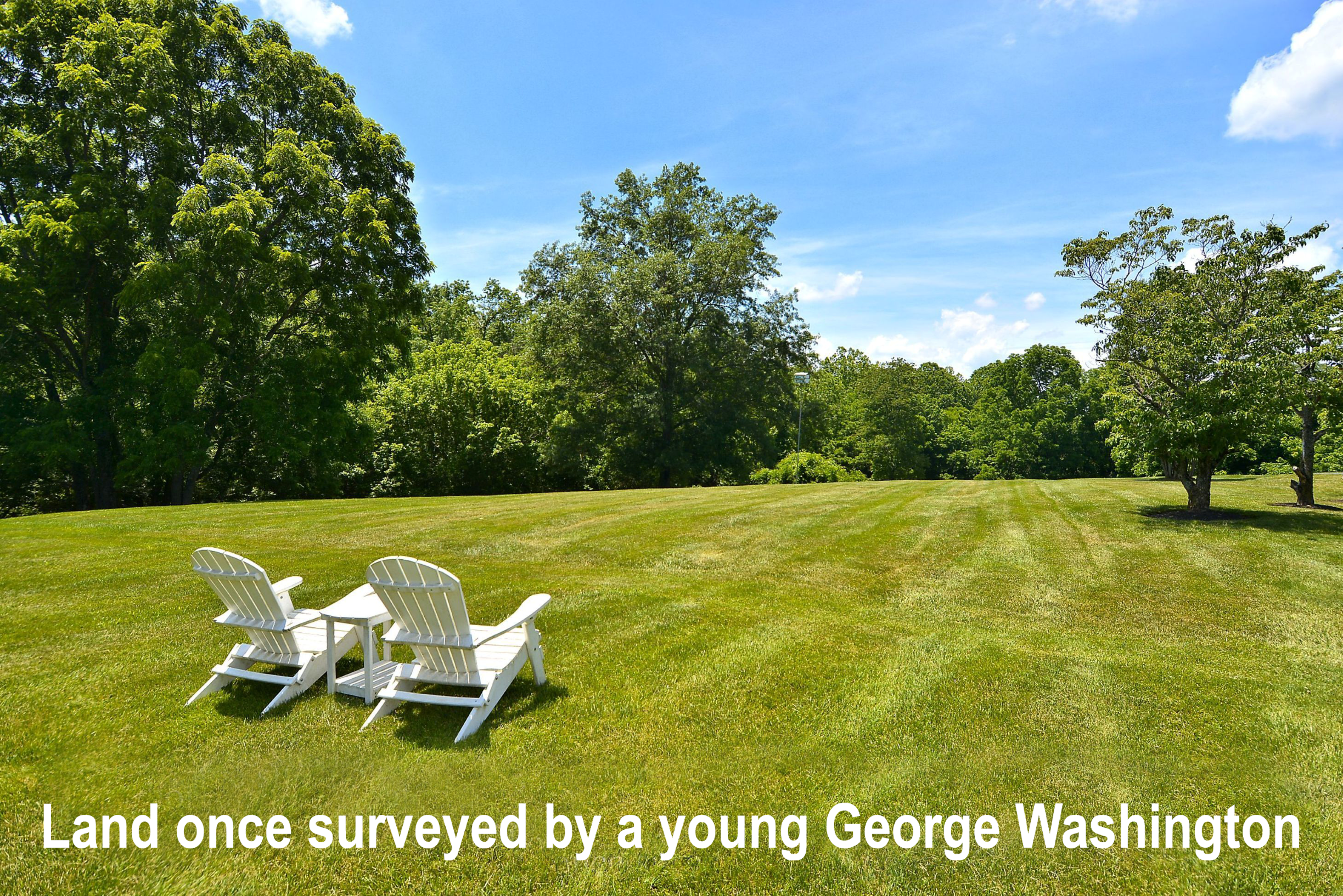 The home sits high atop a land once surveyed by a young George Washington