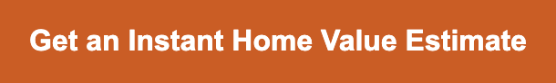 Get an Instant Home Value Estimate