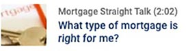 Button to What Type Of Mortgage is Right for Me