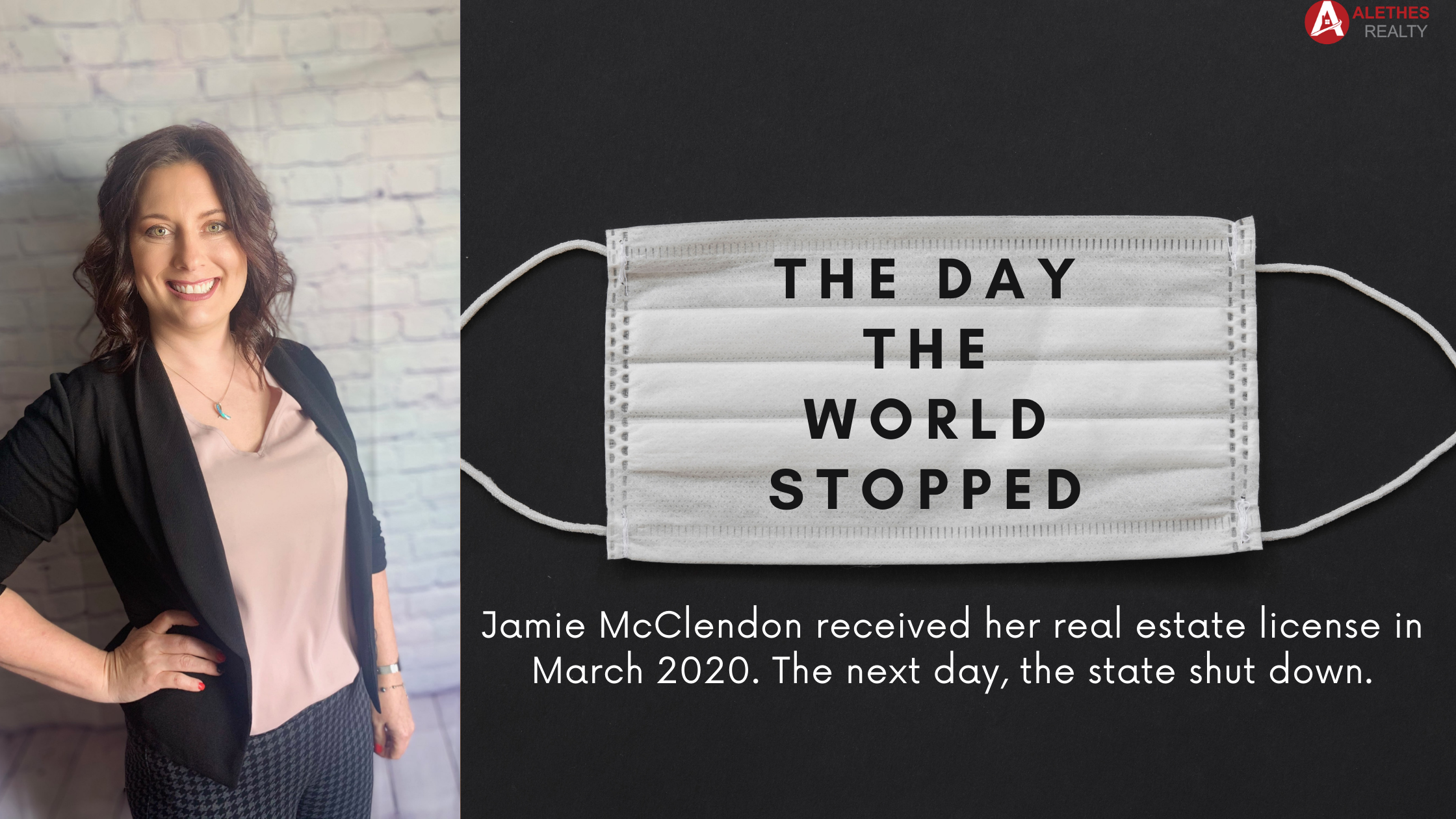 Jamie McClendon's real estate journey began the same day Arkansas began shutting down schools and businesses due to the COVID-19 pandemic.