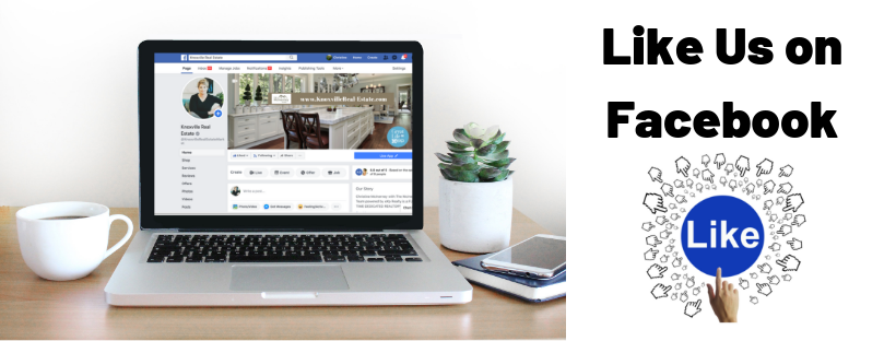 Like Knoxville Real Estate on Facebook