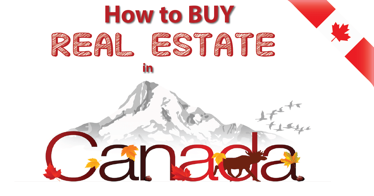 Buying real estate in Canada