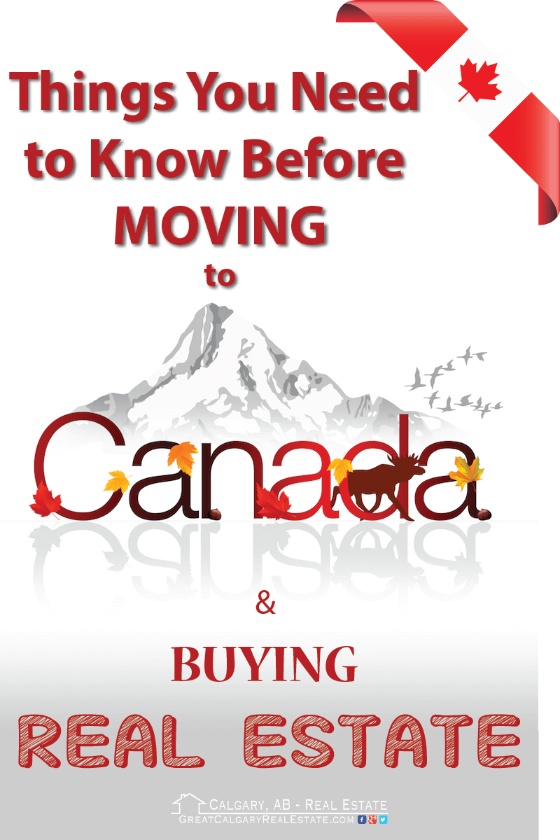 Things You Need to Know Before Moving to Canada & Buying Real Estate