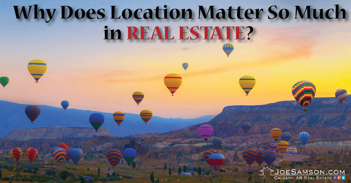 Why Does Location Matter So Much in Real Estate?