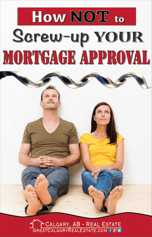 How not to screw up a mortgage approval