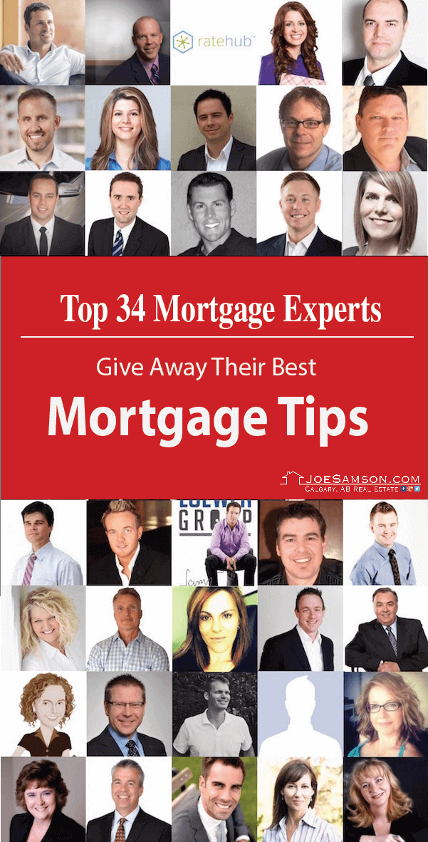 Top 34 Mortgage Experts Give Away Their Best Mortgage Tips