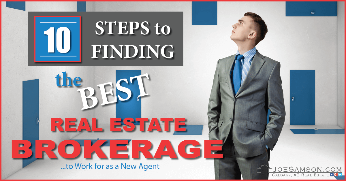 How to choose the best real estate brokerage to work for?