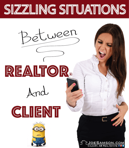 Sizzling Situations between real estate agent and client