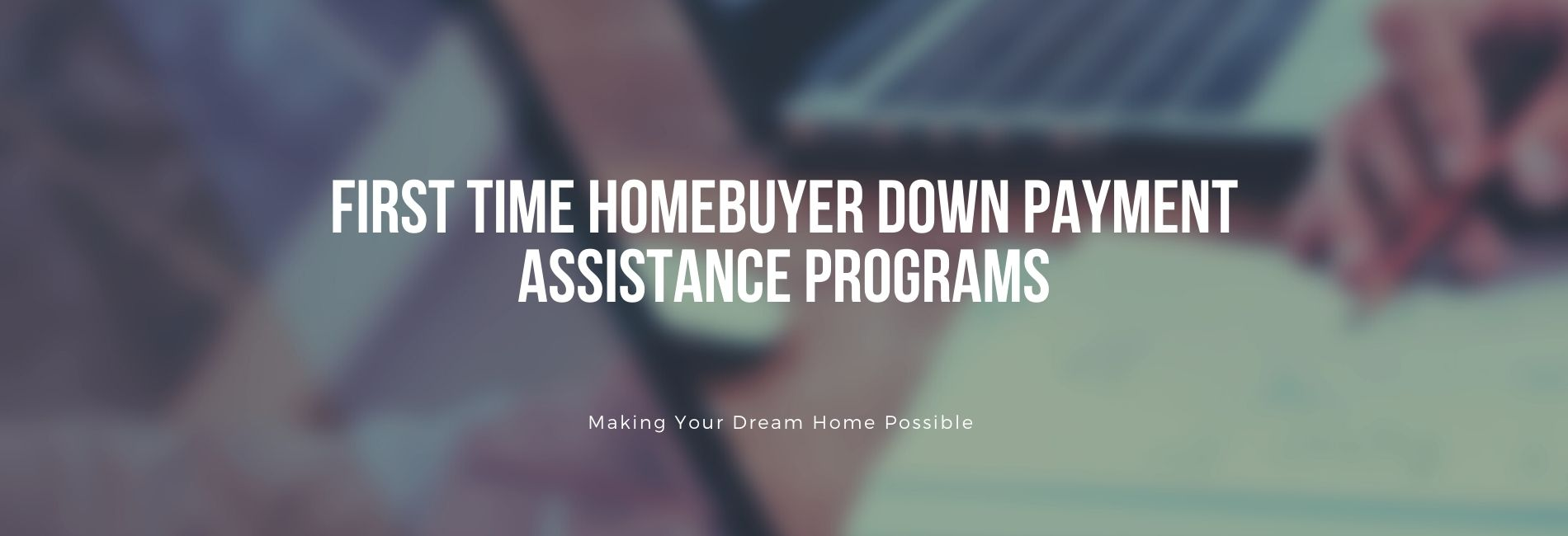 First time home buyer programs and down payment assistance programs for Colorado