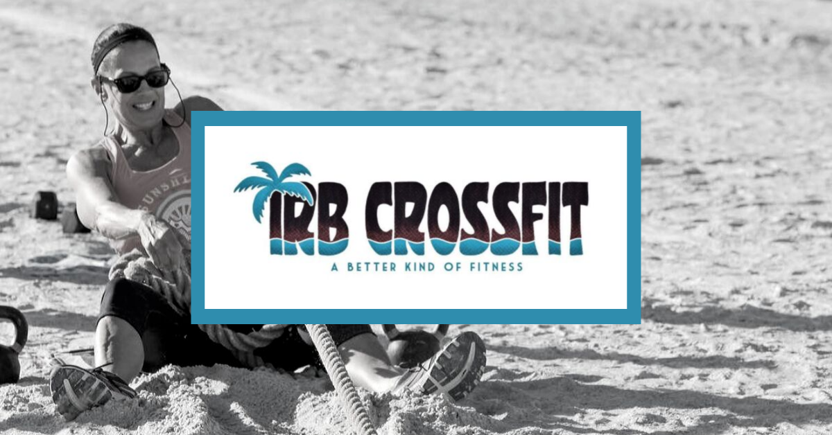 IRB Crossfit: Indian Rocks Beach Gets A New Gym!