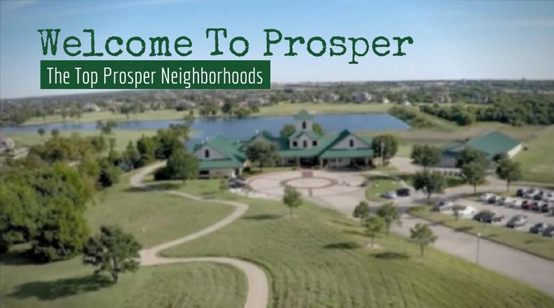 The Best Neighborhoods In Prosper Tx