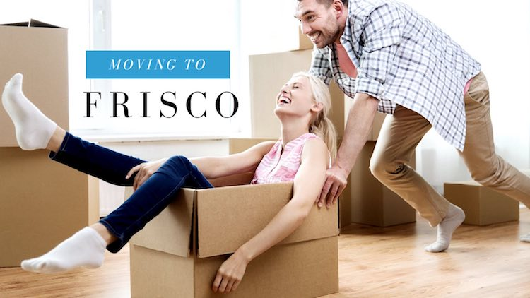 Moving To Frisco Tx