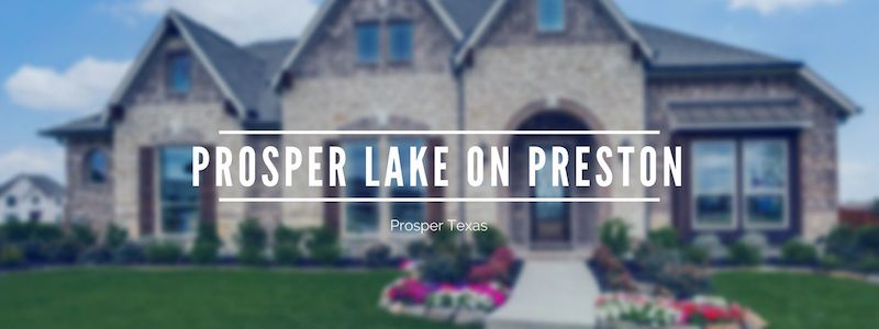 prosper lake on preston