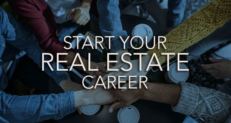 Start Your Real Estate Career