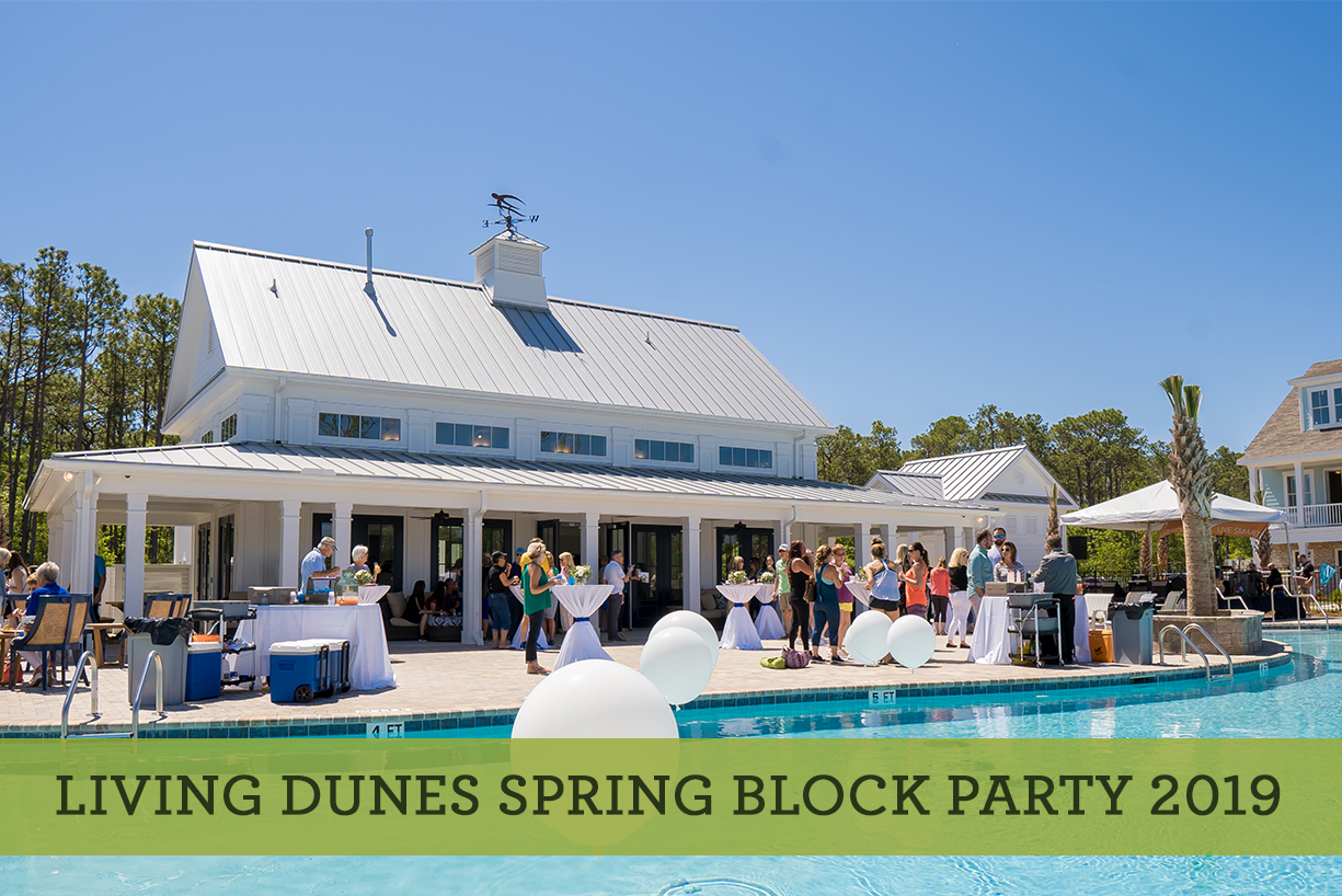 2019 Living Dunes Spring Block Party