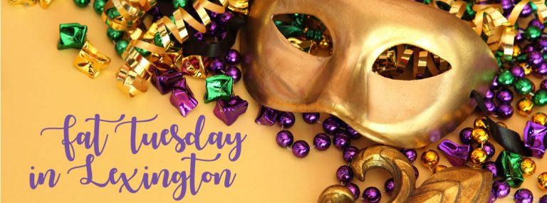Top 5 Places to Celebrate Fat Tuesday in Lexington