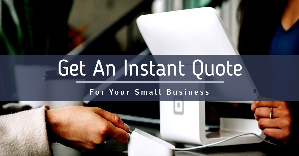 Small Business Instant Insurance Quote